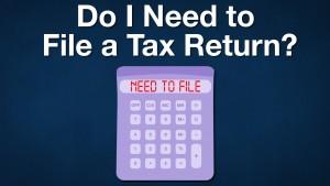 Do I Need To File A Tax Return_photo